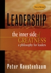 Leadership the inner side of greatness a philosophy for leaders