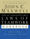 The 17 indisputable laws of teamwork workbook embrace them and empower your team