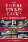 The empire strikes back? the impact of imperialism on Britain from the mid-nineteenth century